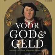 Voor God & Geld: De Gouden tijd van de Zuidelijke Nederlanden- Gent –> 1/1/17